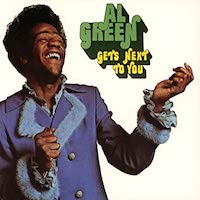 al-green-gets-next-to-you