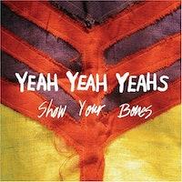 yeah-yeah-yeahs-show-your-bones