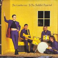 the-cranberries-To-the-Faithful-Departed