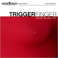 Triggerfinger-What-grabs-ya